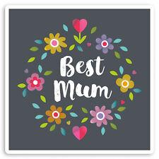 2 x 10cm Floral Best Mum Vinyl Stickers - Mothers Day Cute Laptop Sticker #30062