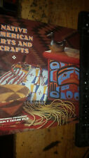 Native American Arts and Crafts by Colin Taylor 1995 Hardcover w Dust Jacket