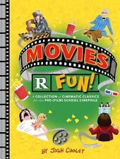 Movies R Fun!: A Collection of Cinematic Classics for the Pre-(Film) School Cine