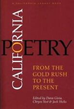 California Poetry: From the Gold Rush to the Present (California Legacy) by Dan