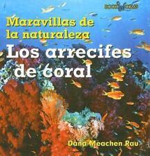 Los Arrecifes de Coral (Maravillas de La Naturaleza) (Spanish Edition)-ExLibrary