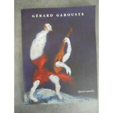 Gerard Garouste Quixote apocripho Catalogue exposition le rectangle Aout 1999 ép