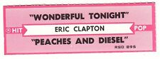 Juke Box Strip ERIC CLAPTON - WONDERFUL TONIGHT / PEACHES AND DIESEL