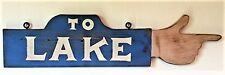 To Lake   hand pointing wood sign. Hand made in USA