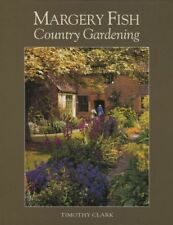 Margery Fish's Country Gardening, Clark, Timothy, New Book