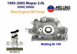 Melling M190 95-05 Chrysler Dodge Plymouth 2.0L SOHC DOHC New Engine Oil Pump