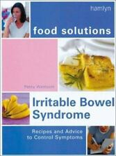 Irritable Bowel Syndrome (Food Solutions):: Recipes and Advice to Control Sympto