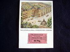 OLD PPC + ORIG TICKET~WIESBADEN~SCHWARZER BOCK~HOTEL & KOCHBRUNNENBADHAUS