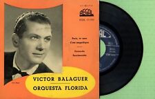VICTOR BALAGUER Y ORQUESTA FLORIDA / REGAL SEDL 19.098 Press Spain 1957 EP VG+