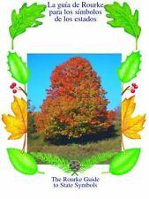 Arboles : LA Guia De Rourke Para Los Simbolos De Los Estados / Trees :-ExLibrary
