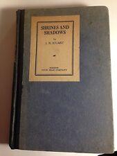 SHRINES AND SHADOWS J. R. STUART BOSTON FOUR SEAS COMPANY 1921