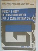 Principi e motivi dei nuovi orientamenti per la scuola materna statale didattica