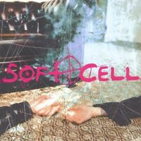 Soft Cell-Cruelty Without Beauty CD   New