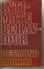 Intimate Behaviour by Desmond Morris (Hardback, 1971) 1st UK edition