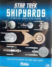 Star Trek Designing Shipyards Starfleet Ships: 2151-2293 Book Eaglemoss englisch