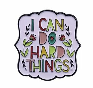 I Can Do Hard Things Pin Brooch