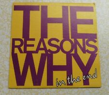 """The Reasons Why, """"In The End"""", 7"""" Australian, 1987 (ph21)"""