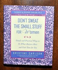 Don't Sweat The Small Stuff for Women By Kristine Carlson, Hardcover Edition NEW