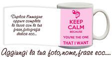 Tazza keep Calm you are the one that I want Elvis personalizzata con nome foto e