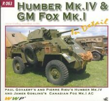 Humber Mk.IV & GM Fox Mk.1 in Detail No. 63 Book US Army Military  armoured car