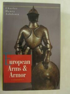 European Arms & Armor - Hardcover, 384 pages