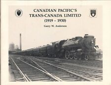 Canadian Pacific's Trans-Canada Limited 1919-1930