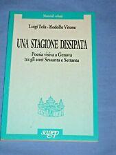 UNA STAGIONE DISSIPATA Poesia visiva a Genova - Luigi Tola e Rodolfo Vitone (Q2)