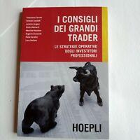 I consigli dei grandi trader-ed Hoepli 2012