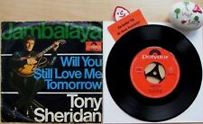 TONY SHERIDAN &The Beat Brothers JAMBALAYA★Will You Still Love Me★Polydor 52 315