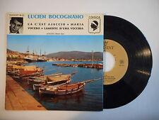 LUCIEN BOCOGNANO : CE C'EST AJACCIO - MARIA - VOCERO ► EP / 45 ◄ PORT GRATUIT
