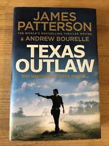 James Patterson Texas Outlaw Hardback