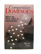 Competitive Dominoes: How To Play Like A Champion 1998