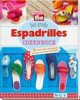 Das große Espadrilles-Ideenbuch Petra Hoffmann (2015, Gebundene Ausgabe)661926