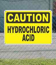 "CAUTION Hydrochloric Acid - OSHA Safety SIGN 10"" x 14"""
