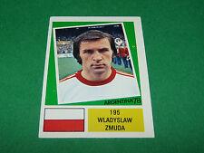 195 WLADYSLAW ZMUDA POLSKA AGEDUCATIFS FOOTBALL ARGENTINA 78 WM 1978 PANINI