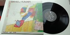 Klp182-DANIEL HUMAIR-triple Hip trip Owl 014 French pressing LP, Owl records