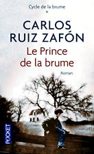 CARLOS RUIZ ZAFON***NEUF***Le prince de la brume