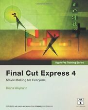Apple Pro Training Series: Final Cut Express 4 by Diana Weynand