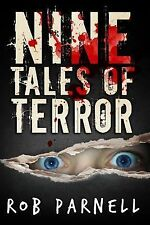 Nine Tales of Terror by Rob Parnell (2013, Paperback)
