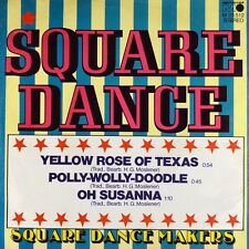 "7"" SQUARE DANCE MAKERS Yellow Rose Of Texas / Oh Susanna METRONOME Country 1973"