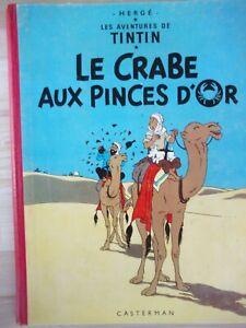 BD Tintin Le crabe aux pinces d'or 1947 éditions Casterman album