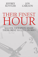 Their Finest Hour Kottler/Carlson Paper 9781845900885