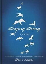 Staying Strong: A Journal by Demi Lovato (Hardback, 2014)