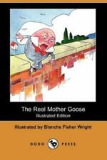 The Real Mother Goose (Illustrated Edition) (Dodo Press) (Paperback or Softback)