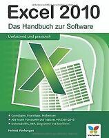 Excel 2010: Das Handbuch zur Software: Das Handbuch zur ...   Buch   Zustand gut
