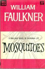 WILLIAM FAULKNER  -  Mosquitoes  -  1959 Dell Paperback