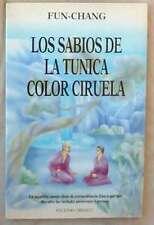 LOS SABIOS DE LA TÚNICA COLOR CIRUELA - FUN-CHANG - ED. OBELISCO 1996 VER INDICE