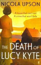 The Death of Lucy Kyte von Nicola Upson (2014, Taschenbuch)