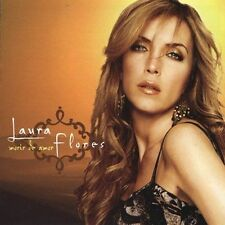 Morir de Amor by Laura Flores (CD, Jun-2004, Universal Music Latino)
