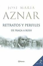 Retratos y Perfiles: de Fraga a Bush (Fuera De Coleccion) (Spanish Edi-ExLibrary